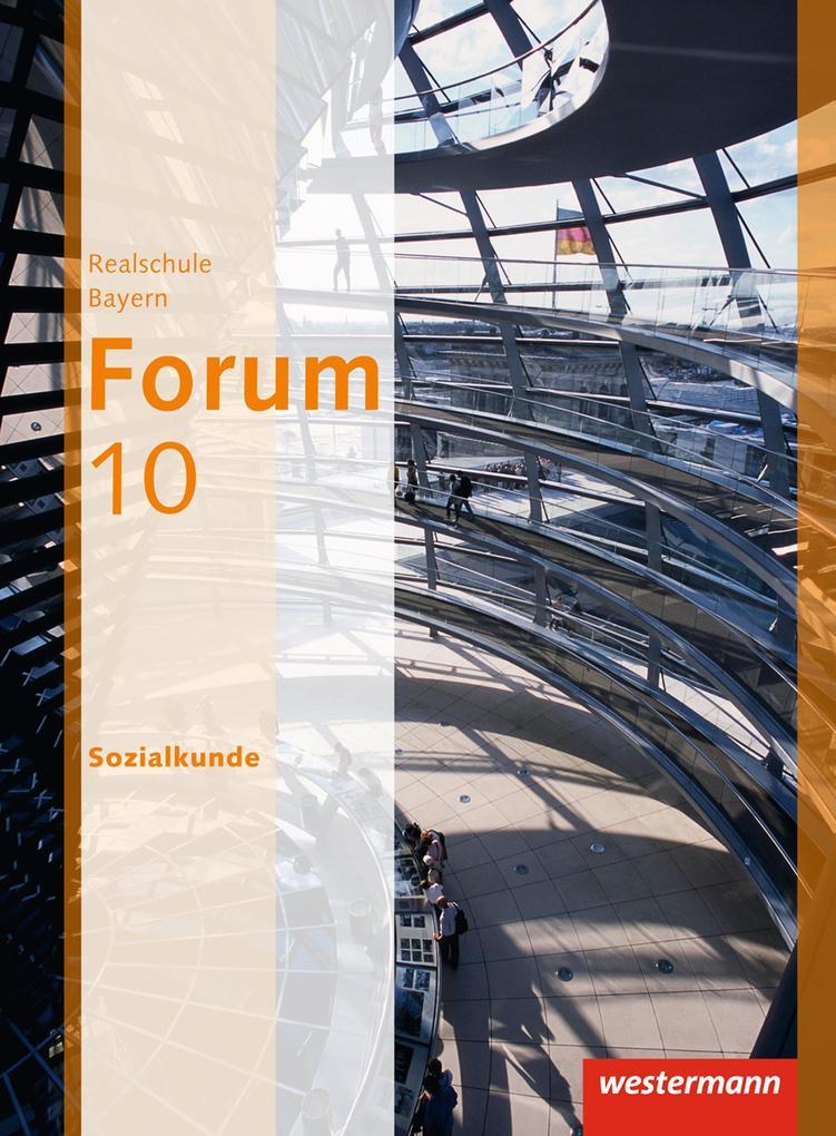 Forum - Wirtschaft und Recht / Sozialkunde 10. Schülerband als Buch