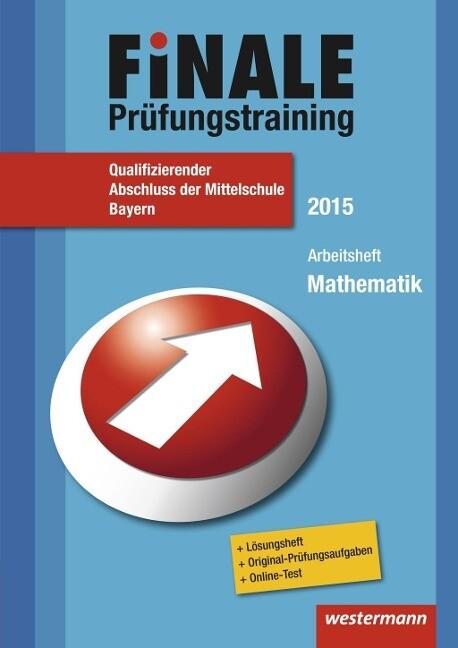 Finale Prüfungstraining Qualifizierender Abschluss der Mittelschule in Bayern als Buch von Alois Amann, Bernhard Humpert