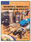 Neumática, hidráulica y electricidad aplicada als Taschenbuch