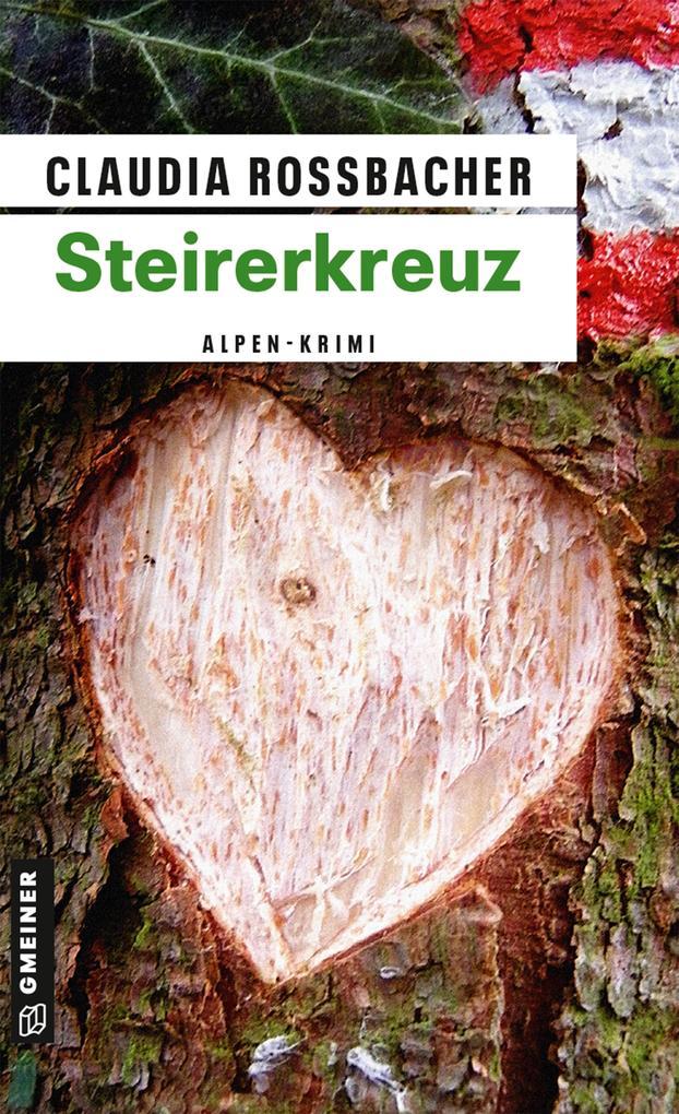 Steirerkreuz als eBook von Claudia Rossbacher