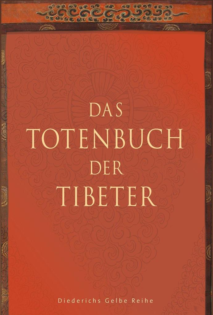Das Totenbuch der Tibeter als eBook von