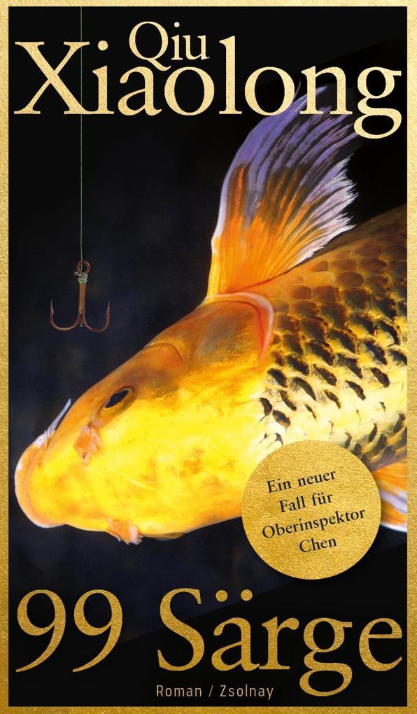 99 Särge als eBook von Xiaolong Qiu