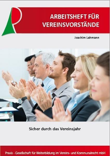 Arbeitsheft für Vereinsvorstände als Buch von Joachim Lehmann