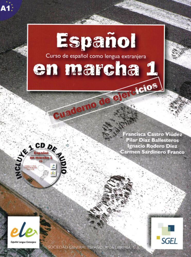 Español en marcha 01. Arbeitsbuch mit Audio-CD als Buch von Francisca Castro Viúdez, Ignacio Rodero Díez, Carmen Sardinero Franco
