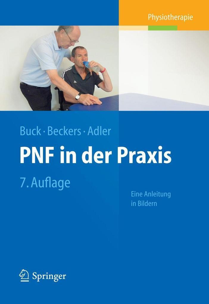PNF in der Praxis als eBook von Math Buck, Dominiek Beckers, Susan S. Adler