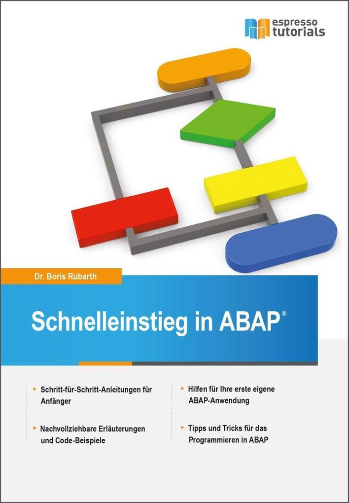 Schnelleinstieg in ABAP als eBook von Dr. Boris Rubarth