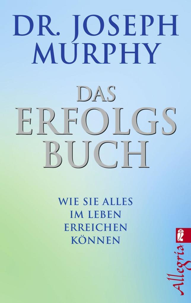 Das Erfolgsbuch als eBook von Joseph Murphy