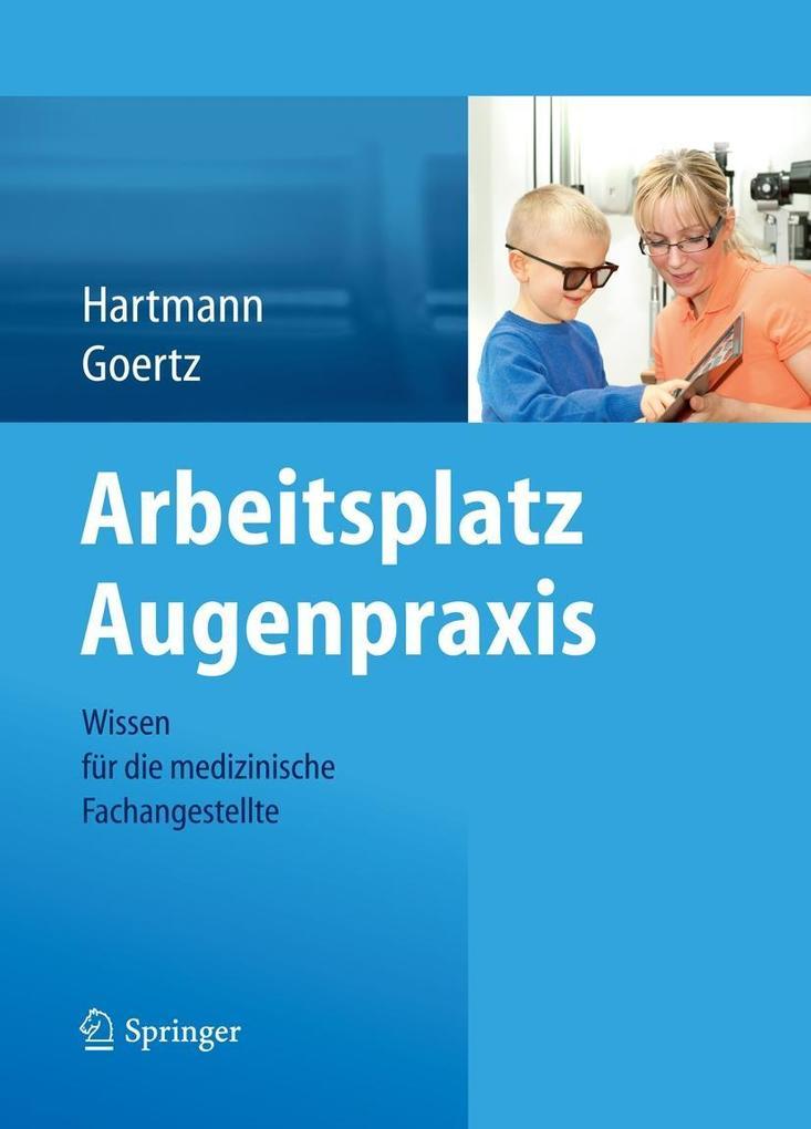 Arbeitsplatz Augenpraxis als eBook von Birgit H...
