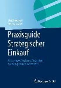 Praxisguide Strategischer Einkauf als eBook von Ulrich Weigel, Marco Rücker, Ulrich Weigel, Marco Rücker