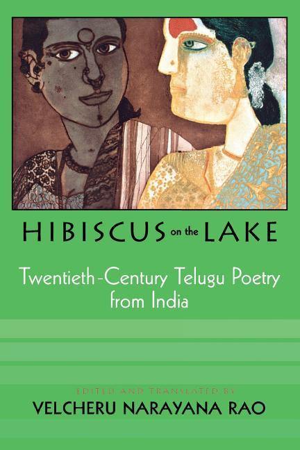 Hibiscus on the Lake: 20th Century Telugu Poetry from India als Taschenbuch