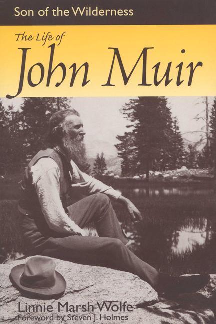Son of the Wilderness: The Life of John Muir als Taschenbuch