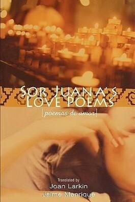 Sor Juana's Love Poems als Taschenbuch