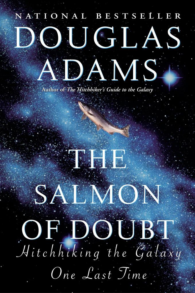 The Salmon of Doubt: Hitchhiking the Galaxy One Last Time als Taschenbuch