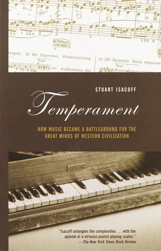 Temperament: How Music Became a Battleground for the Great Minds of Western Civilization als Taschenbuch