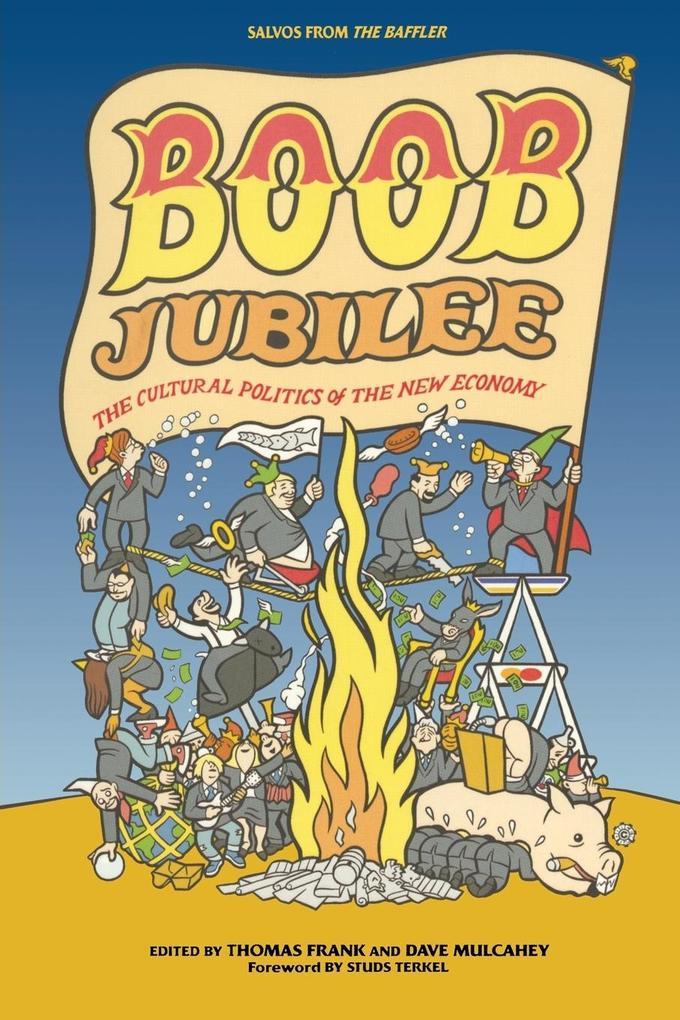 Boob Jubilee: The Cultural Politics of the New Economy als Taschenbuch