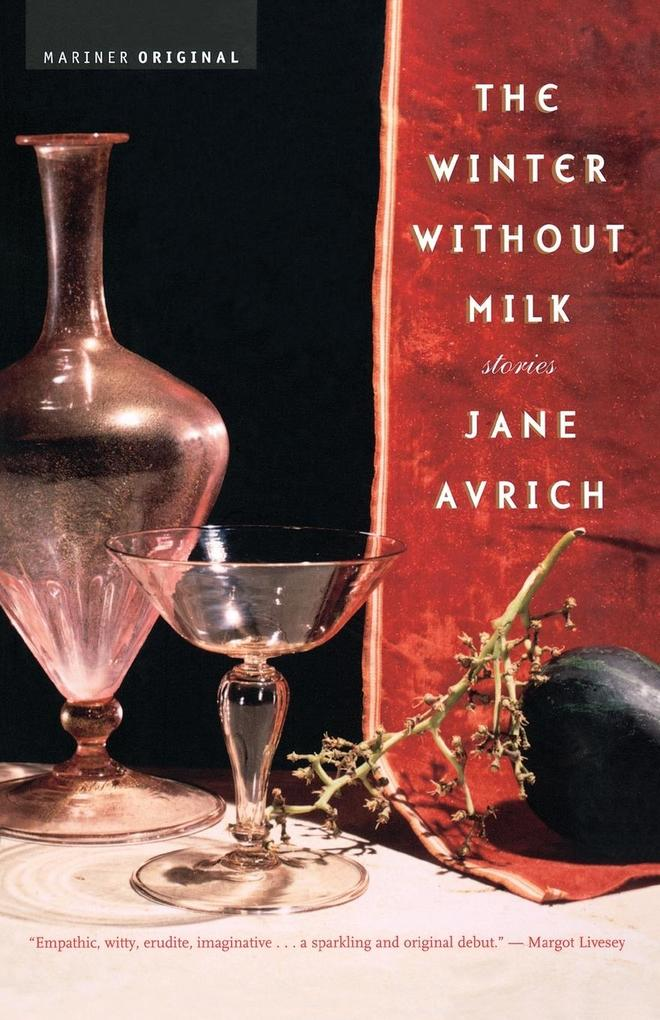 The Winter Without Milk: Stories als Taschenbuch