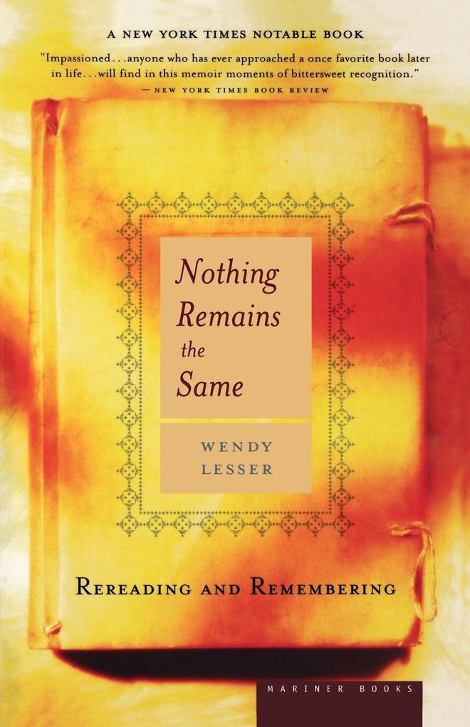 Nothing Remains the Same: Rereading and Remembering als Taschenbuch