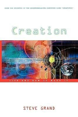 Creation: Life and How to Make It als Taschenbuch