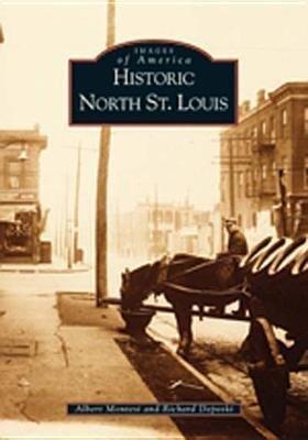 Historic North St. Louis als Taschenbuch