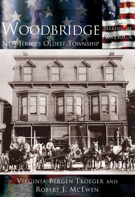 Woodbridge:: New Jersey's Oldest Township als Taschenbuch