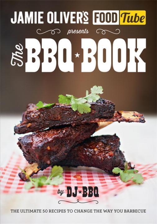 Jamie Oliver's Food Tube presents The BBQ Book als Taschenbuch
