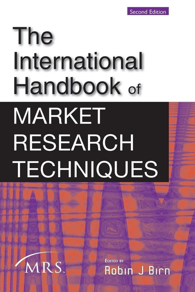 The International Handbook of Market Research Techniques als Buch