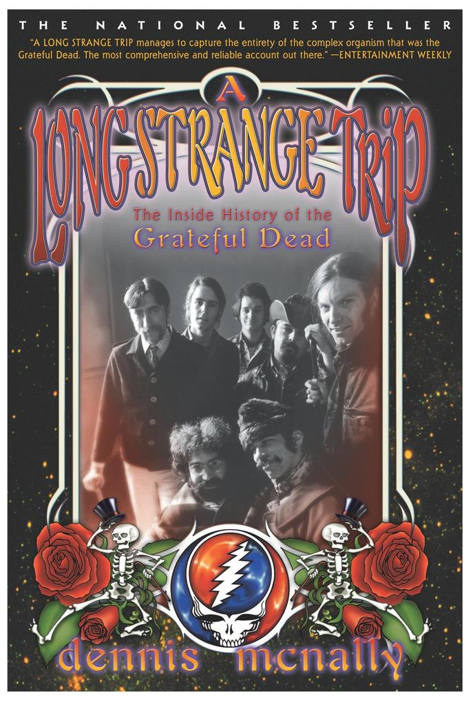 A Long Strange Trip: The Inside History of the Grateful Dead als Taschenbuch