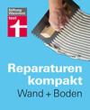 Reparaturen Kompakt - Wand + Boden