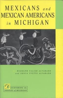 Mexicans and Mexican Americans in Michigan als Taschenbuch