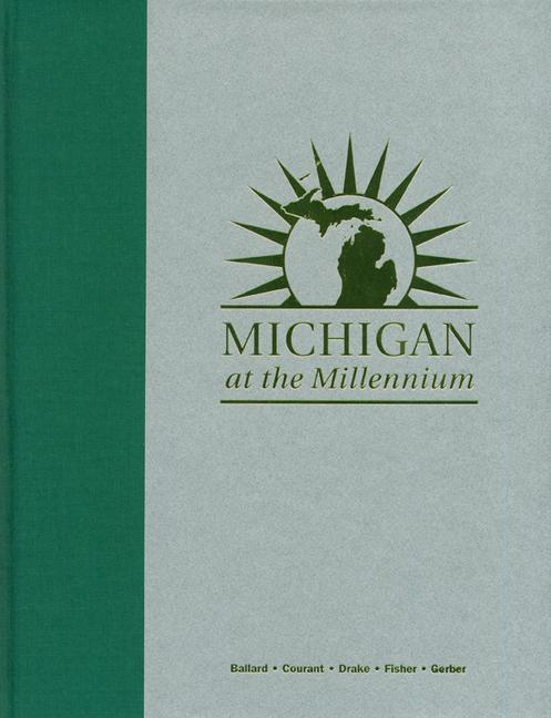 Michigan at the Millennium: A Benchmark and Analysis of Its Fiscal and Economic Structure als Buch