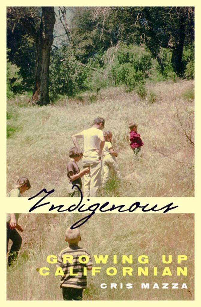 Indigenous: Growing Up Californian als Taschenbuch