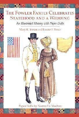 The Fowler Family Celebrates Statehood and a Wedding: An Illustrated History with Paper Dolls als Taschenbuch