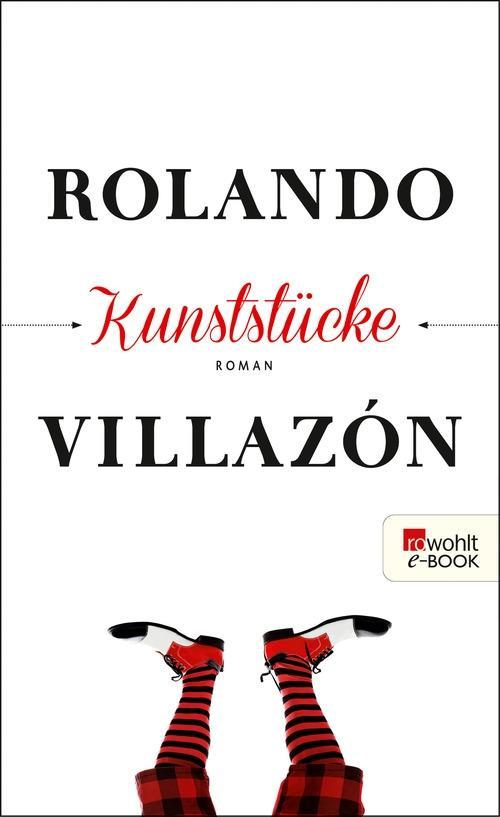 Kunststücke als eBook von Rolando Villazón