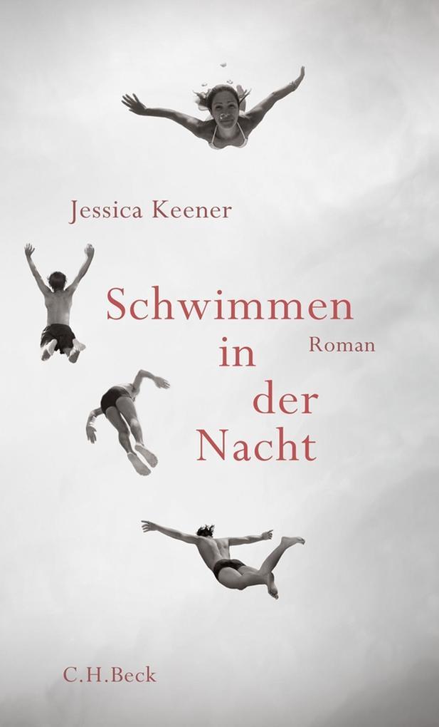 Schwimmen in der Nacht als eBook von Jessica Keener