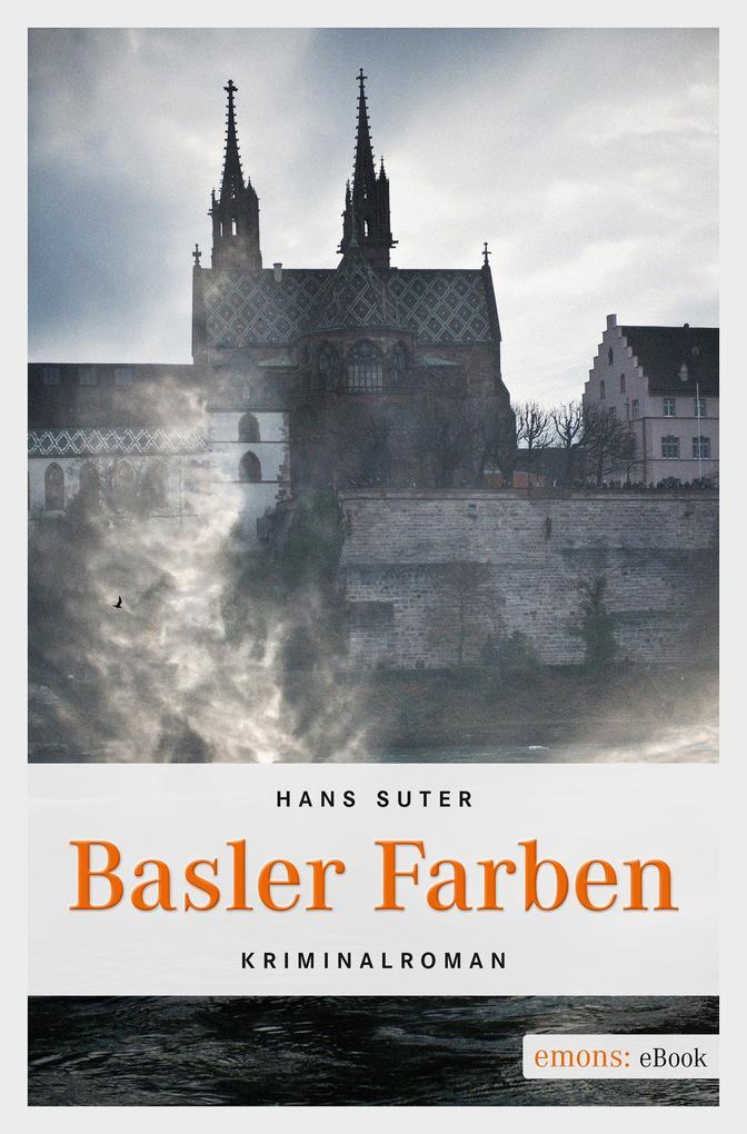 Basler Farben als eBook von Hans Suter