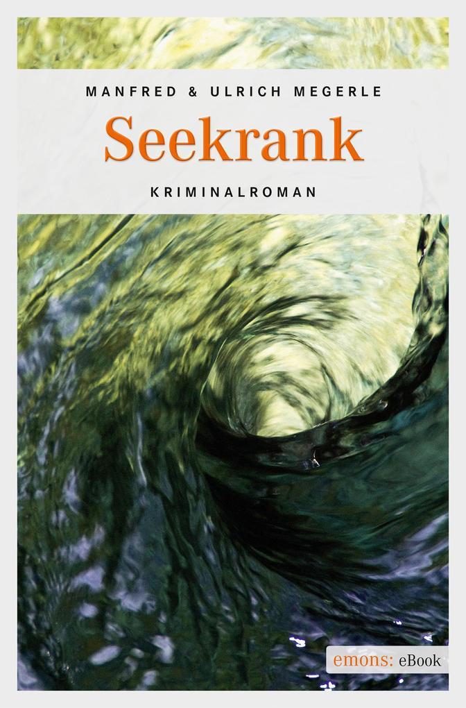Seekrank als eBook von Manfred Megerle, Ulrich Megerle