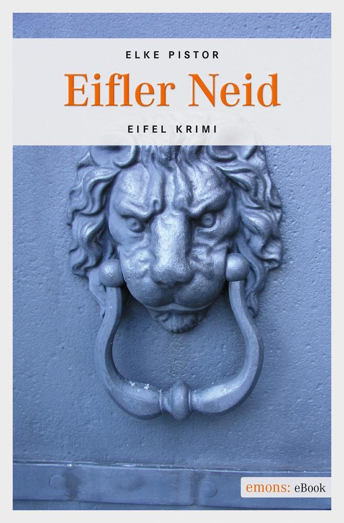 Eifler Neid als eBook von Elke Pistor