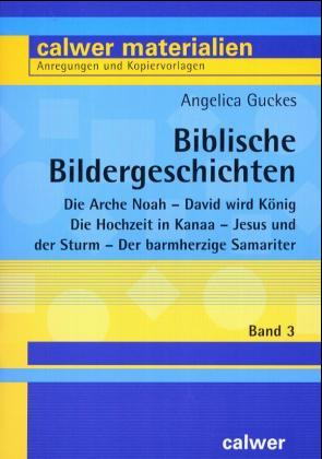 Biblische Bildergeschichten 3 als Buch