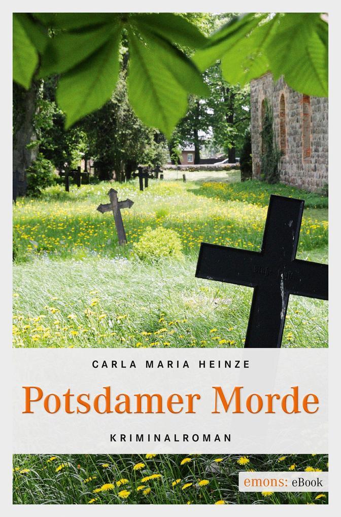 Potsdamer Morde als eBook von Carla Maria Heinze