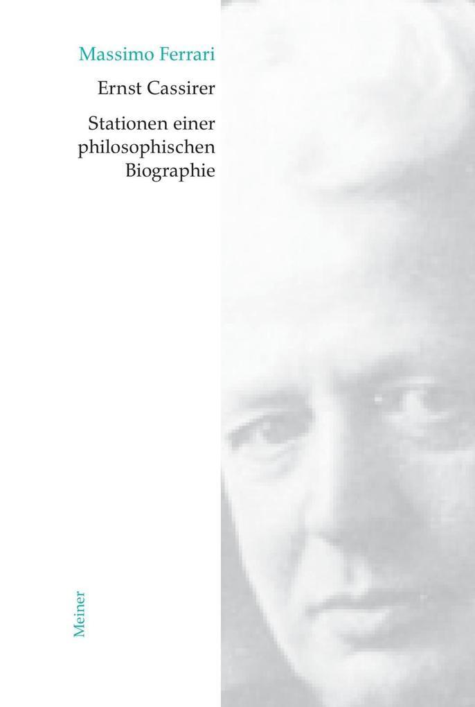 Ernst Cassirer. Stationen einer philosophischen Biographie als Buch