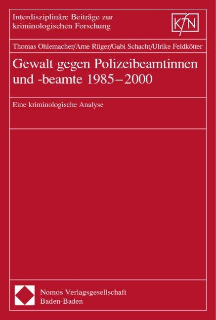 Gewalt gegen Polizeibeamtinnen und -beamte als Buch