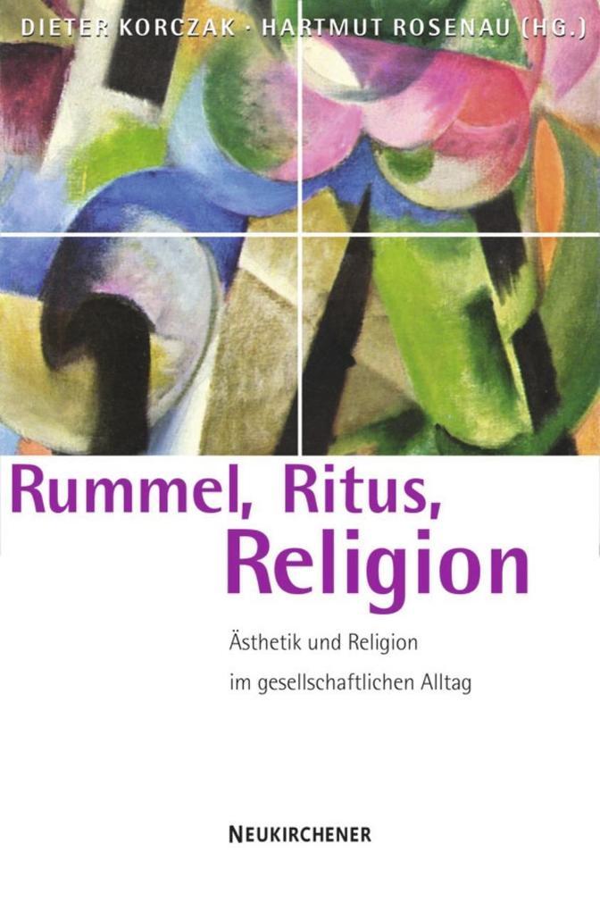 Rummel, Ritus, Religion als Buch