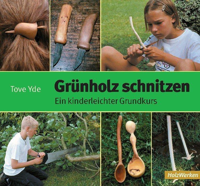 Grünholz schnitzen als Buch