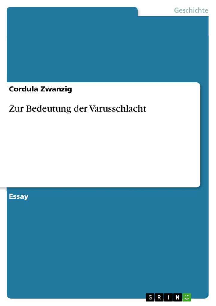 Zur Bedeutung der Varusschlacht als eBook von C...