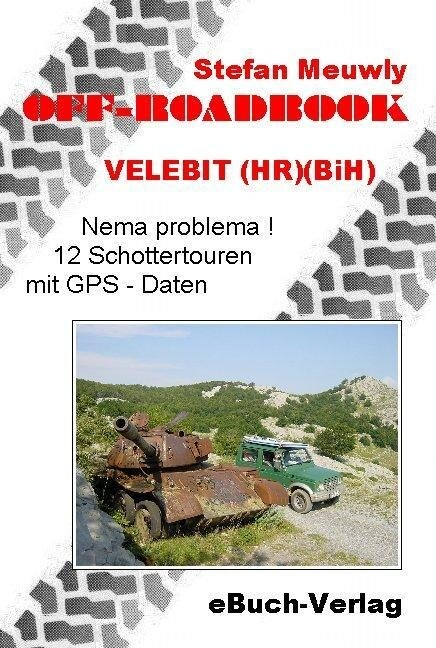 Off_Roadbook-Velebit (HR)(BiH) als Buch