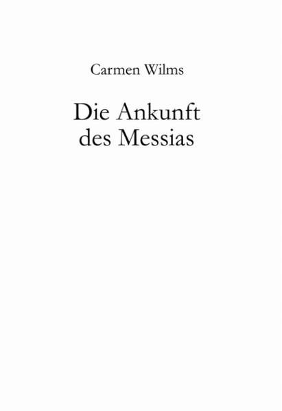 Die Ankunft des Messias als Buch