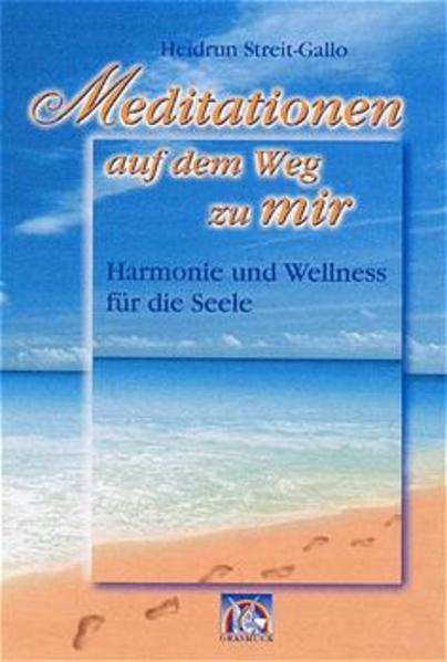 Meditationen auf dem Weg zu mir als Buch