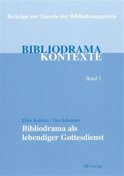 Bibliodrama als lebendiger Gottesdienst als Buch
