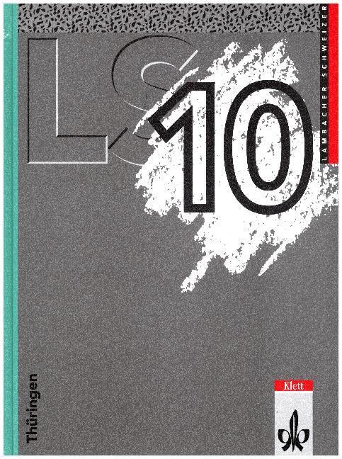 Lambacher Schweizer. 10. Schuljahr. Schülerbuch. Thüringen als Buch