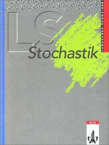 LS Mathematik. Stochastik. Grundkurs/Leistungskurs. Sammelausgabe als Buch
